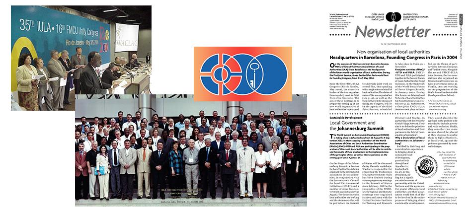 Barcelone est choisie comme siège de la nouvelle organisation mondiale, CGLU. Le Conseil de l'IULA vote pour dissoudre légalement l'IULA, en vue de la création de CGLU. 2002