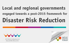Engaging local governments at the World Conference on Disaster Risk Reduction