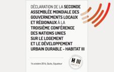Déclaration de la Seconde Assemblée Mondiale des Gouvernements Locaux et Régionaux à Habitat III