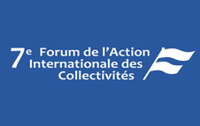 7ème Forum de l'Action Internationale des Collectivités Territoriales