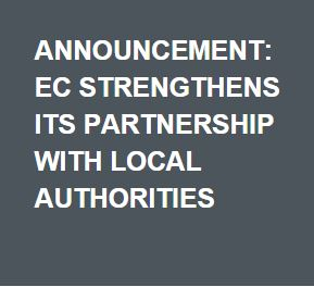 Announcement: EC strengthens its partnership with local authorities