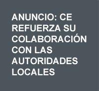 Anuncio: CE refuerza su colaboración con las autoridades locales