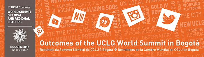 Outcomes of the UCLG World Summit in Bogota