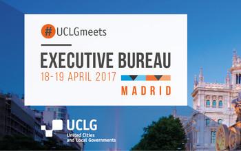 UCLG Executive Bureau Madrid 2017