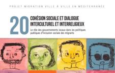 Cohésion sociale et dialogue interreligieux : Le rôle des gouvernements locaux dans les politiques publiques d'inclusion sociale des migrants