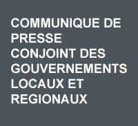 Communique de presse conjoint des gouvernements locaux et regionaux