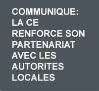 Communique: la CE renforce son partenariat avec les autorites locales