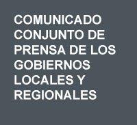 Comunicado conjunto de prensa de los gobiernos locales y regionales