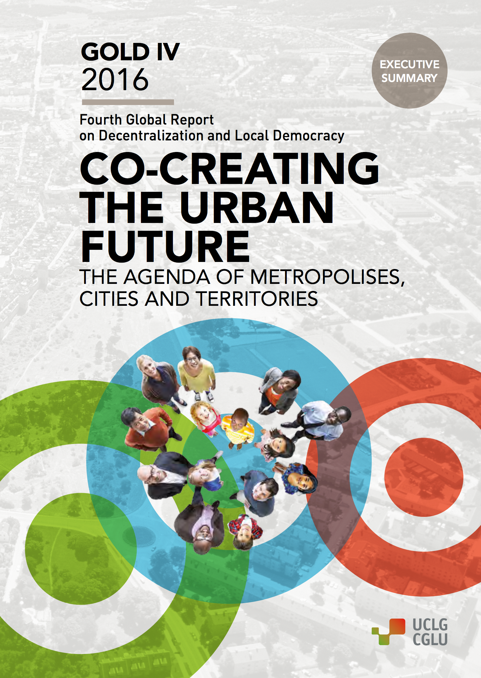 GOLD IV: Co-creating the urban future - Executive Summary