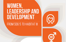Women, Leadership and Development: from SDG 5 to Habitat III