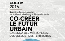 GOLD IV - Co-créer le futur urbain : L'agenda des métropoles, des villes et des territoires