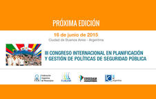 III Congreso Internacional en Planificación y Gestión de Políticas de Seguridad Pública