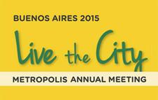 Live the City - Metropolis Annual Meeting