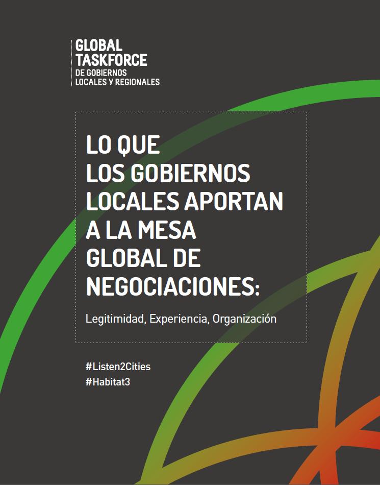 Lo que los gobiernos locales aportan a la mesa global de negociaciones: legitimidad, experiencia y organización