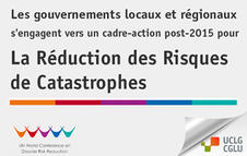 Les gouvernements locaux à la Conférence Mondiale sur la Réduction des Risques de Catastrophe
