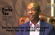 Video Interview of UCLG President Parks Tau for JOBURG TODAY