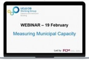 "Subscribe for Webinar ""Measuring Municipal Capacity"" Capacity and Institution Building working Group"