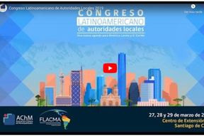 Nuevo vídeo Congreso Latinoamericano de Autoridades Locales 2019