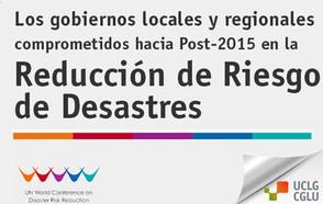 gobiernos locales en la Conferencia Mundial sobre la Reducción del Riesgo de Desastres