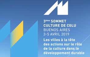 Sommet de la Culture et Bureau Exécutif de CGLU: Les villes mènent des actions culturelles en faveur du développement durable