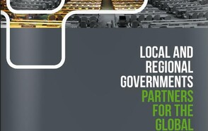 Local and Regional Governments: Partners for the Global Agenda