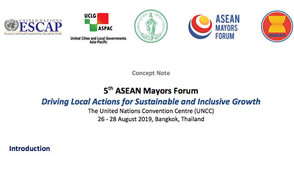 5 th ASEAN Mayors Forum Driving Local Actions for Sustainable and Inclusive Growth