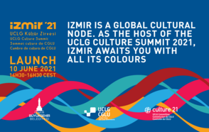 Mayors and cultural actors meet in Izmir and virtually for the official launch of the 4th Culture Summit of UCLG