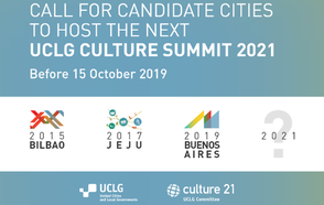 Call for Candidate Cities to host the next UCLG Culture Summit 2021