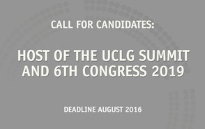 UCLG opens call to host the Summit of Local and Regional Leaders and 6th World Congress in 2019