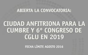 Última llamada para la presentación de candidaturas para laCumbre Mundial de Líderes Locales y Regionales y su VI Congreso Mundial en 2019
