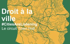 Droit à la ville  - CONGRESS de CGLU / Le circuit Town Hall