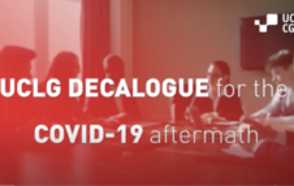 Watch the UCLG DECALOGUE for the COVID-19 aftermath movie