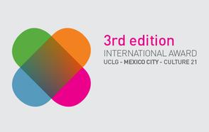 3rd International Award UCLG – Mexico City – Culture 21