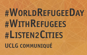 Local governments call for states to #listen2cities on World Refugee Day