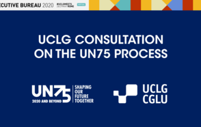 Local and Regional Leaders envision the future of multilateralism at the UCLG Executive Bureau