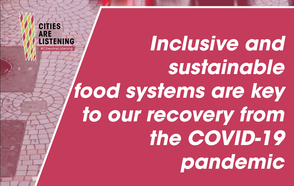 Inclusive and sustainable food systems are key to our recovery from the COVID-19 pandemic