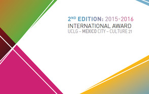 Call for candidates now open: 2016 edition of the Award UCLG – MEXICO City – Culture 21