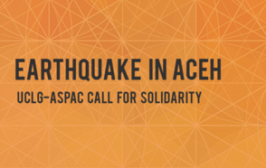 Earthquake in Aceh: UCLG-ASPAC call for solidarity