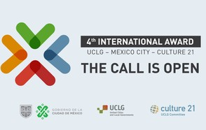 The Call  for the International Award UCLG – Mexico City – Culture 21 is open!