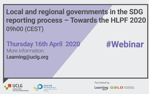 Webinar: Local and regional governments in the SDG reporting process – Towards the HLPF 2020