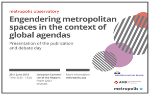 Engendering metropolitan spaces in the context of global agendas: launch of the metropolis observatory issue paper #4