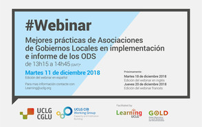 #Webinar: Las mejores prácticas de Asociaciones Nacionales de Gobiernos Locales a nivel nacional sobre localización y presentación de informes de los ODS