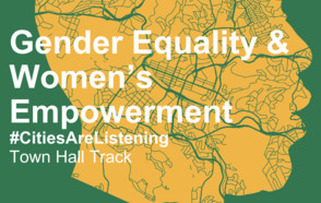 Gender Equality & Women's Empowerment – UCLG CONGRESS / Town Hall Track