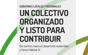 Gobiernos Locales y Regionales : Un colectivo organizado y listo para contribuir