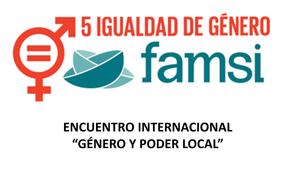 """SEMINARIO INTERNACIONAL """"GÉNERO Y PODER LOCAL"""". IGUALDAD Y COOPERACIÓN MUNICIPAL, 2019"""