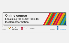 UCLG and Barcelona Provincial Council launch their first online course for the SDG Localization