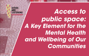 The recovery needs to also consider our communities' mental health and equitable access to public space.