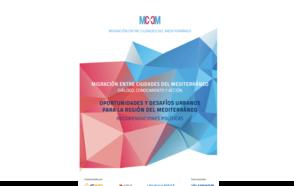 Recomendaciones políticas sobre oportunidades y desafíos urbanos para la Región del Mediterráneo