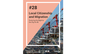 Peer Learning Note #28 -  Local Citizenship and Migration