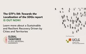 Le cinquième rapport « Vers la localisation des ODD » souligne les atouts de la prestation de services locaux en pleine pandémie, en tant que vecteur d